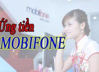 Hướng dẫn cách ứng tiền của Mobifone
